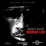 Bounty Killer Badman Law - Single