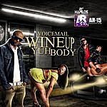 Voicemail Wine Up Yuh Body - Single