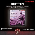 Richard Hickox Britten: The Young Person's Guide To The Orchestra