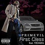 Primevil First Class (Feat. Tejada)