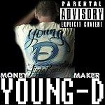 Young D Money Maker
