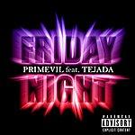 Primevil Friday Night (Feat. Tejada)