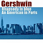 Slovak Philharmonic Orchestra George Gerswhin: Rhapsody In Blue, An American In Paris