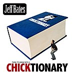 Jeff Bates Chicktionary