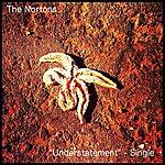 The Nortons Understatement- Single