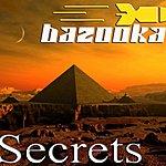 Bazooka Secrets