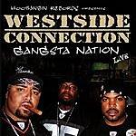 Westside Connection Gangsta Nation Live