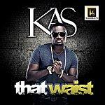 Kas That Waist - Single