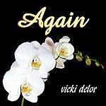 Vicki Delor Again