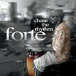 Forte Chase The Rhythm