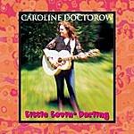 Caroline Doctorow Little Lovin' Darling