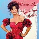 Marcella Bella Femmina Bella (Radio Version)