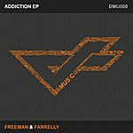 Freeman Addiction Ep