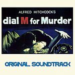 "Dimitri Tiomkin Dial ""M"" For Murder (Original Soundtrack Theme From Alfred Hitchcock's ""Dial M For Murder"")"
