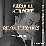 Farid El Atrache Re/Collection, Vol. 1 (Remastered)