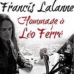 Francis Lalanne Hommage À Léo Ferré