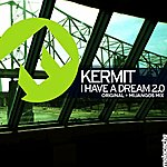 Kermit I Have A Dream 2.0