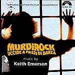 """Keith Emerson Murderock (Original Soundtrack From """"Murderock, Uccide A Passo Di Danza"""")"""