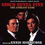 Ennio Morricone Gioco Senza Fine - The Endless Game (Original Motion Picture Soundtrack)