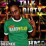 General Degree Talk Dirty