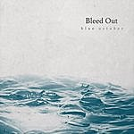 Cover Art: Bleed Out (Single)