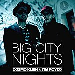 Cosmo Klein Big City Nights