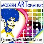 Dionne Warwick Modern Art Of Music: Dionne Warwick - The Album