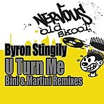 Byron Stingily U Turn Me [Bini & Martini Remixes]
