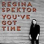 Regina Spektor You've Got Time