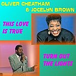 Oliver Cheatham This Love Is True