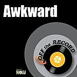 Off The Record Awkward