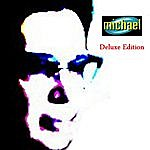 Michael Michael (The Deluxe Edition)