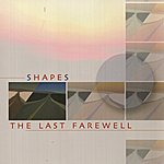Shapes The Last Farewell
