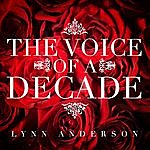 Lynn Anderson Lynn Anderson - The Voice Of A Decade
