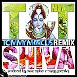 T&T Shiva (Tommy Marcus Remix)