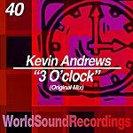 Kevin Andrews 3 O'clock (Original Mix)