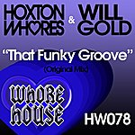 Hoxton Whores That Funky Groove