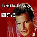 Bobby Vee The Night Has A Thousand Eyes