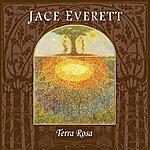 Jace Everett Terra Rosa