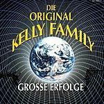 The Kelly Family Grosse Erfolge