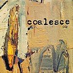 Coalesce 002
