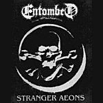 Entombed Stranger Aeons
