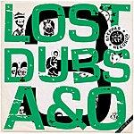Alpha Lost Dubs Of A & O, Pt. 3
