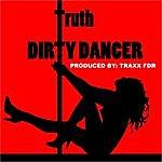 Truth Dirty Dancer