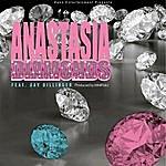 Anastasia Diamonds (Feat. Jay Dillinger)
