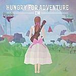 EM Hungry For Adventure