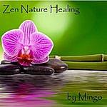 Mingo Zen Nature Healing