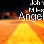 John Miles Angel