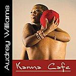 Audrey Williams Karma Cafe'