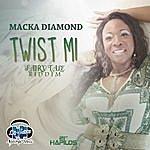 Macka Diamond Twist Mi - Single
